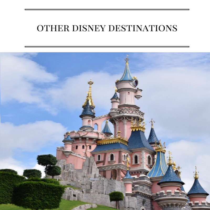 Other Disney Destinations