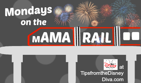 Mondays on the MAMArail – Trippin' with the Toddler to Walt Disney World
