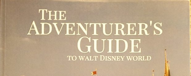 The Adventurer's Guide To Walt Disney World: A Review & Giveaway
