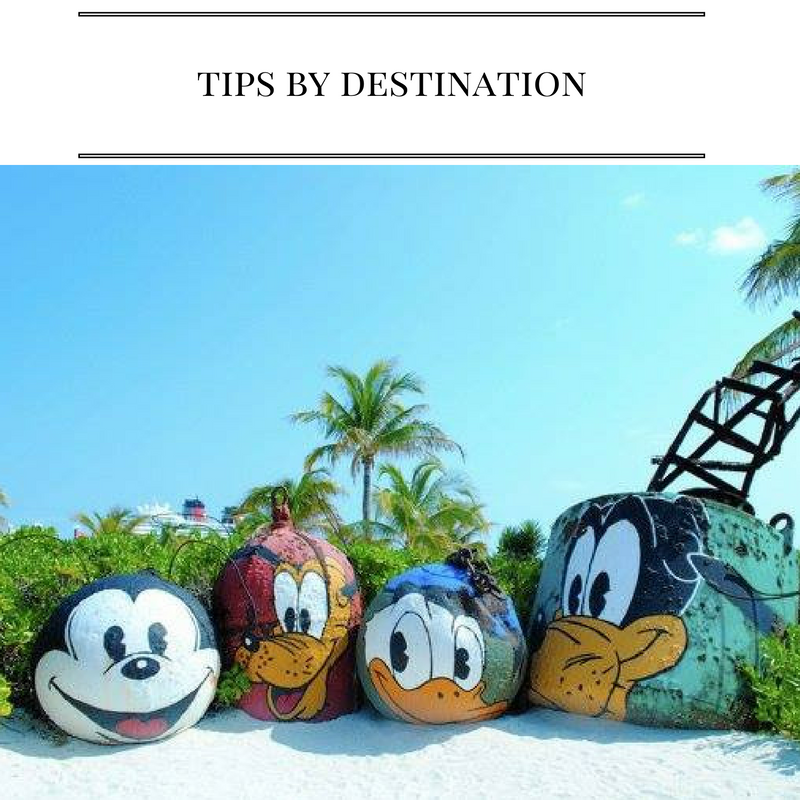 Awesome Disney Cruise Line Tips by Destination