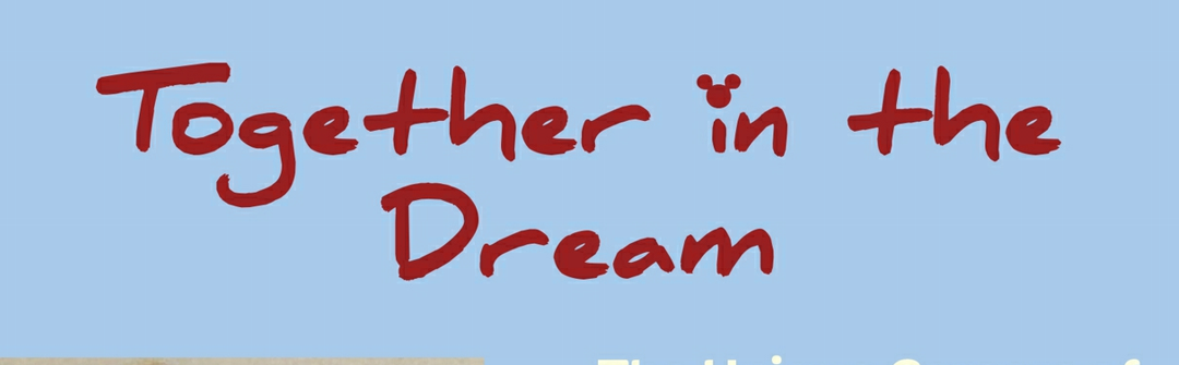 Together In The Dream By Suzanne and R.J. Ogren, A Book Review About the Early Days of Walt Disney World