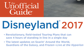 The Unofficial Guide to Disneyland 2017 – Book Review & Giveaway
