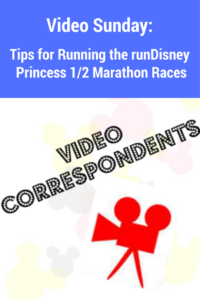 Tips for running the runDisney Princess 1/2 Marathon Races!