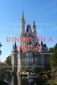 7 Tips for Dining on a Budget At Disney