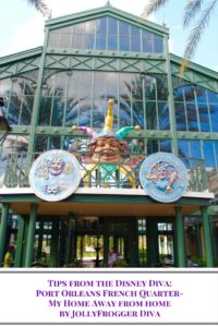 Port Orleans French Quarter- My Home Away From Home