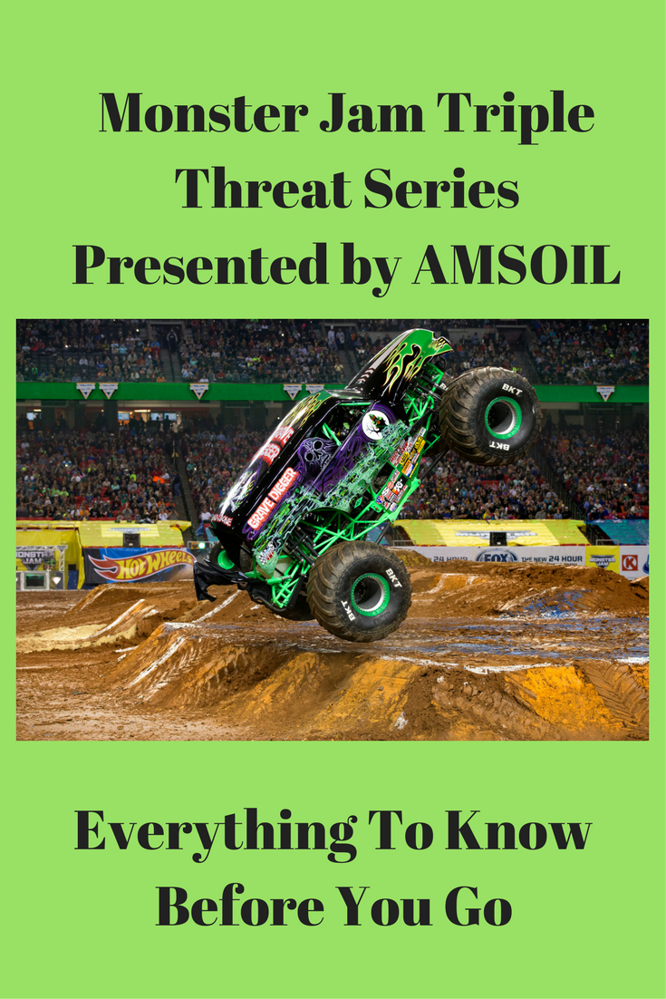Monster Jam Triple Threat Series Presented By Amsoil Everything You Need To Know Before You Go