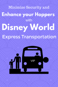 What is Disney World Express Transportation? How to use Disney World Hoppers and Express Transportation