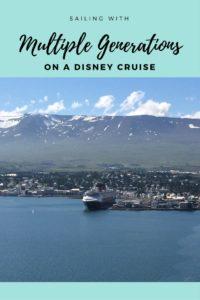 Great Tips for Traveling with Multiple Generations on a Disney Cruise