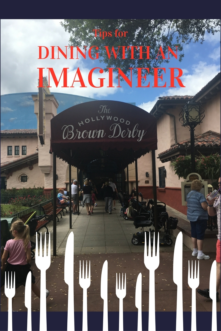 Tips For Dining With An Imagineer At Hollywood Studios Tips From