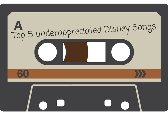 Underappreciated Disney Songs