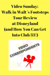 Disneyland Video Tips... Whether or Not the Walk in Walt's Footsteps Tour is Worth It and How to Get Into Club 33!