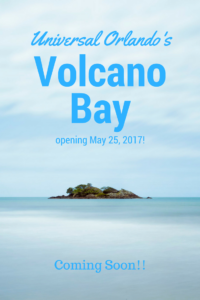 When does Volcano Bay open?