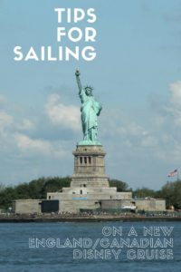 Tips for Sailing on a New England/Canadian Disney Cruise