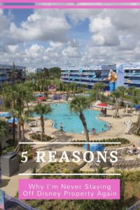 Resort stays, staying on property, staying off property / 5 Reasons Why I'll Never Stay Off Disney Property Again