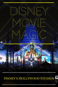 Disney Movie Magic at Hollywood Studios