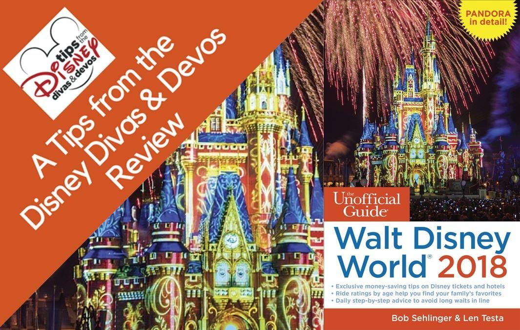 The Unofficial Guide to Walt Disney World 2018 Review & Giveaway