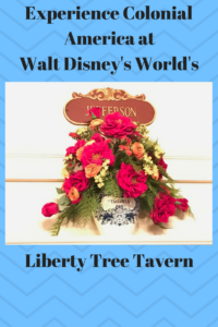 Experience Colonial America at Walt Disney World's Liberty Tree tavern