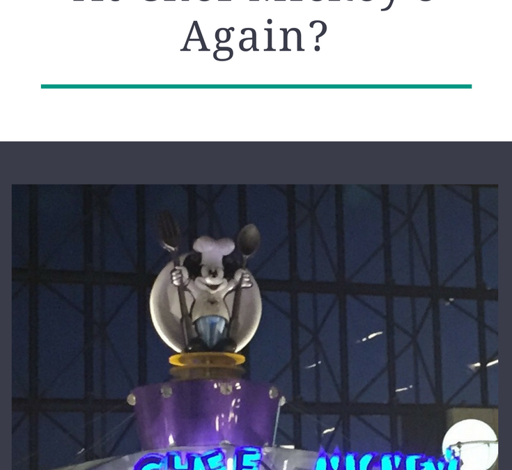 Why Are We Eating At Chef Mickey's Again?