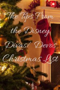 The Tips from the Disney Diva/ Devo Christmas List