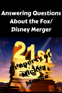 Answering Questions about the Fox/ Disney merger