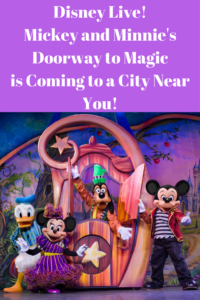 Disney Live! Mickey and Minnie's Doorway to Magic is Coming to a City Near You!