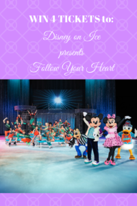 Win 4 Tickets to see Disney on Ice Presents Follow Your Heart