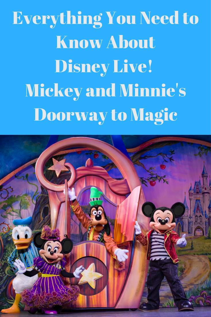 Everything You Need To Know About Disney Live Mickey And Minnies Doorway Magic