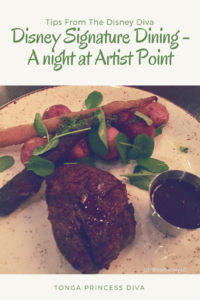Disney Signature Dining - A night at Artist Point