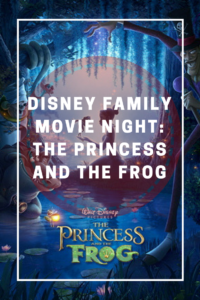 Princess and Frog Movie Night