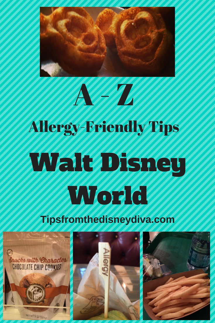 Allergy-Friendly A-Z Tips at Disney World - Tips from the Disney ...