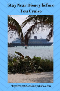 Stay near Disney before You Cruise