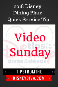 Video Sunday: 2018 Disney Dining Plan Quick Service Tips