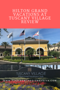 Hilton Grand Vacations Tuscany Village Review