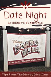 Date Night at Disney's Boardwalk