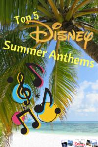 Top 5 Disney Summer Anthems