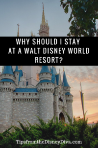 WHY STAY AT A WDW RESORT