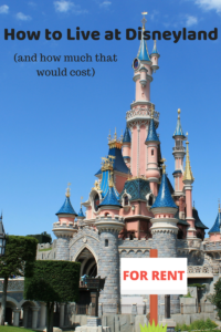 How to Live at Disneyland