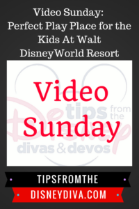 Video Sunday: Perfect Play Place for the Kids At Walt DisneyWorld Resort
