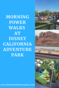 Morning Power Walks at Disney California Adventure Park