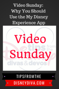 Why You Should Use the My Disney Experience App