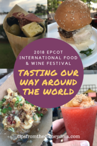 Tasting Our Way Around the World - Epcot International Food & Wine Festival