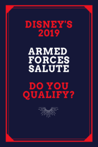 Disney 2019 Armed Forces Salute, Military Discount