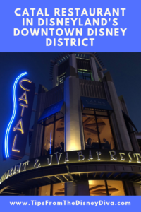 Catal Restaurant in Disneyland's Downtown Disney District