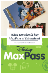 When you should buy MaxPass at Disneyland