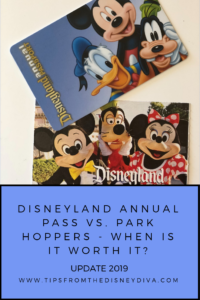 Disneyland Annual Pass vs. Park Hoppers - When Is it Worth It Updated 2019