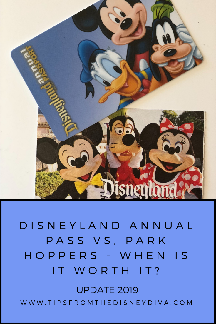 Disneyland Annual Pass vs  Park Hoppers - When Is It Worth