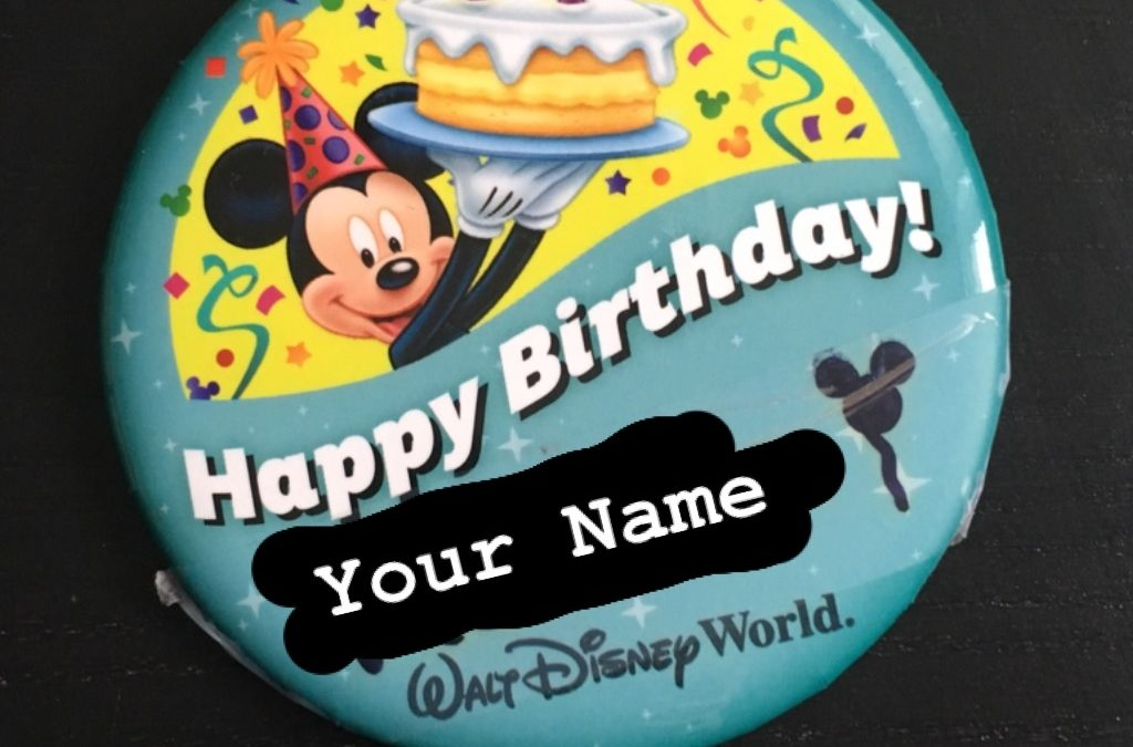 Birthday Button Magic at Walt Disney World