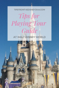 Tips for Playing Tour Guide at WDW