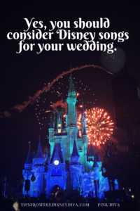 Yes, You Should Consider Disney Songs for Your Wedding