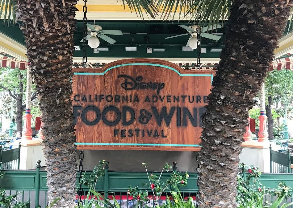 Guide to the Disney California Adventure Food and Wine Festival